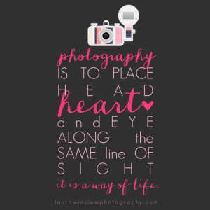 Inspirational Photography Quote Free Print // Memorable Words ...