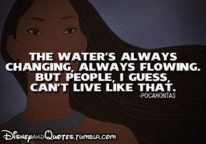 The water's always changing, always flowing. But people, I guess, can ...
