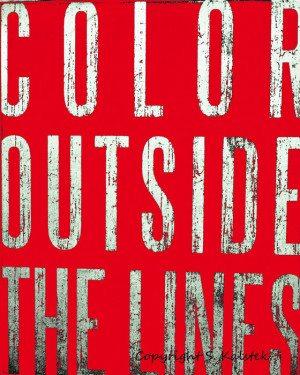 Color Outside The Lines Photograph Art Quote Wall Art Red Black Wall ...