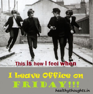 This is How I Feel When I Leave Office On Friday!!!