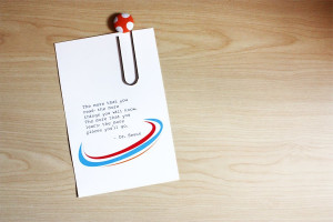 also found this cute Dr. Seuss quote and made a little dr. seuss-ish ...