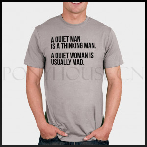 free shipping funny quote quiet woman T-shirt male short-sleeve new ...