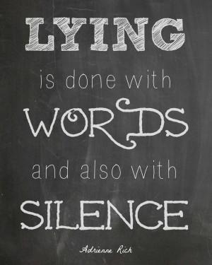 Liar Quotes Adrienne rich quote