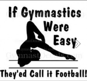 Gymnastics is me!! there wold be no me without gymnastics. can you ...