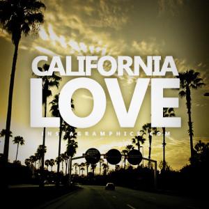 California Love Quote Graphic