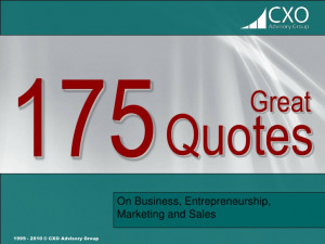 175 Great Quotes on Business, Entrepreneurship, Marketing and Sales