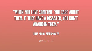 quote-Julie-Nixon-Eisenhower-when-you-love-someone-you-care-about ...