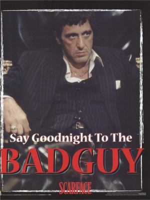 Bad Guy Scarface Quotes. QuotesGram | 300 x 399 jpeg 30kB