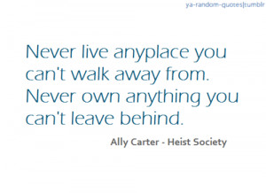 ... ya random quotes # ally carter # heist society # ya quotes # book