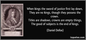 quote when kings the sword of justice first lay down they are no kings