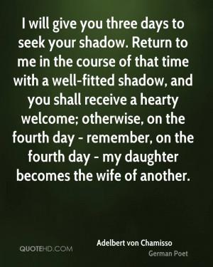 Adelbert von Chamisso Wife Quotes