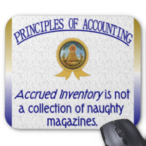 Accounting Humor Accrued Inventory Mousepads