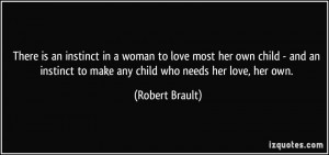 love most her own child - and an instinct to make any child who needs ...