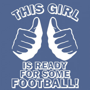 Are you ready for some FOOTBALL!!!!!