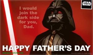 Darth Vader's Father's Day Message