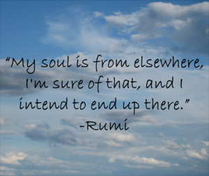 my soul Rumi Picture Quote
