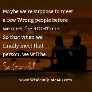 when you meet the right person feel it
