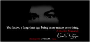 Charles Manson Quotes
