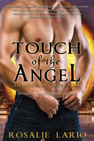 Touch of the Angel (Demons of Infernum, #3) by Rosalie Lario