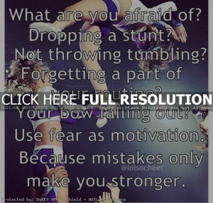 cheerleading quotes, inspiring, motivational, sayings, afraid ...
