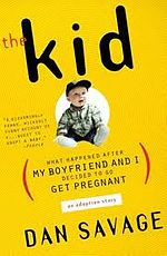 The Kid: What Happened After My Boyfriend and I Decided to Go Get ...