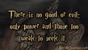 Harry Potter No Good Or Evil quote