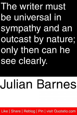 ... outcast by nature; only then can he see clearly. #quotations #quotes
