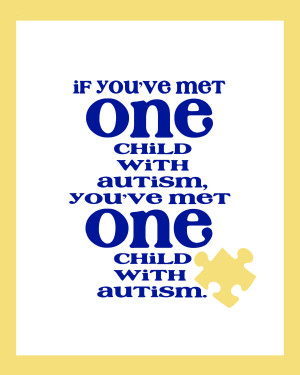 kids who have autism are extremely intelligent they just have to