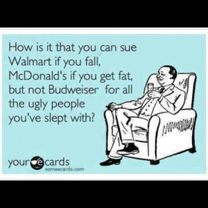 Walmart. McDonalds. Budweiser