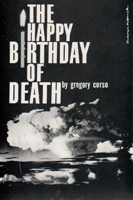 GREGORY CORSO The Happy Birthday of Death