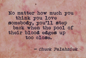 quote:No matter how much you think you love someone...