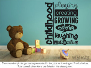 Vinyl Wall Art - Quote - Childhood Playing Creating Growing Exploring ...