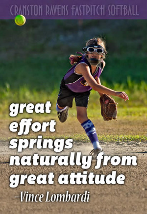 Great Effort Springs Naturally From Great Attitude —Vince Lombardi
