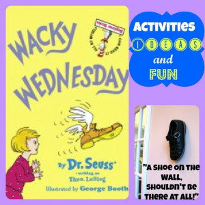 Wacky Wednesday Dr Seuss Quotes Ideas, activities and fun for wacky ...