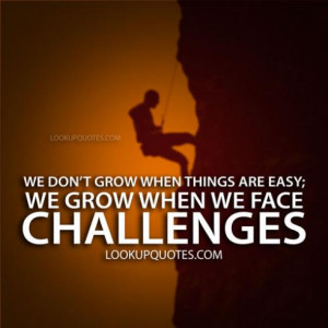 quotes about facing challenges