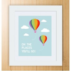 Oh The Places You'll Go! Dr Seuss Quote Art Print