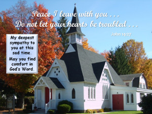 ... To You At This Sad Time. May You Find Comfort In God's Word