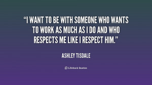 quote-Ashley-Tisdale-i-want-to-be-with-someone-who-232323.png