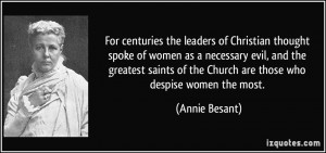 the leaders of Christian thought spoke of women as a necessary evil ...