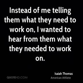 More Isaiah Thomas Quotes