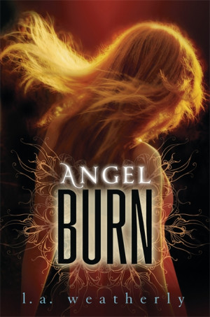 Giveaway: Angel Burn & Angel Fire by L.A. Weatherly