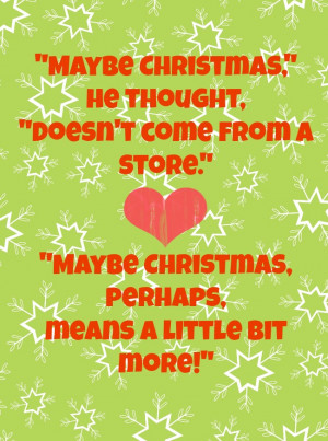 Giving the Grinch Quotes at Christmas