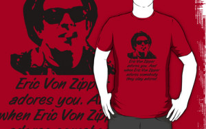 Eric Von Zipper Quotes