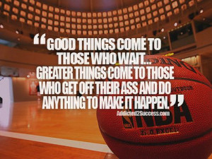 Posts related to Basketball Team Motivational Quotes