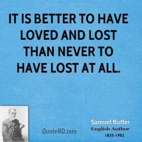 ... -butler-traditional-valentines-day-quotes-it-is-better-to-have.jpg