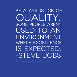 Steve Jobs Quotes, Quality Quotes