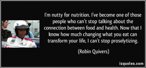 for nutrition. I've become one of those people who can't stop talking ...