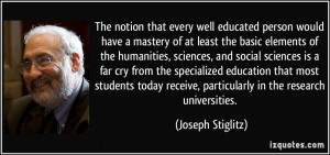 The notion that every well educated person would have a mastery of at ...