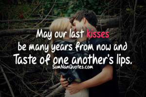 couple, cute, kissing, quote, quotes, relationship, sexy, sumnanquotes