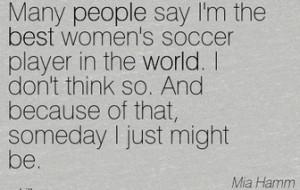 mia hamm famous soccer quotes quotesgram